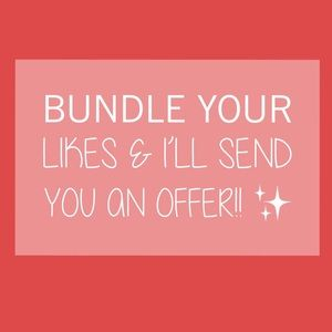 Bundle your likes & I'll send you an offer!! ✨